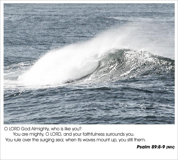 Psalm 89:8-9 - Mighty Lord - who is like you